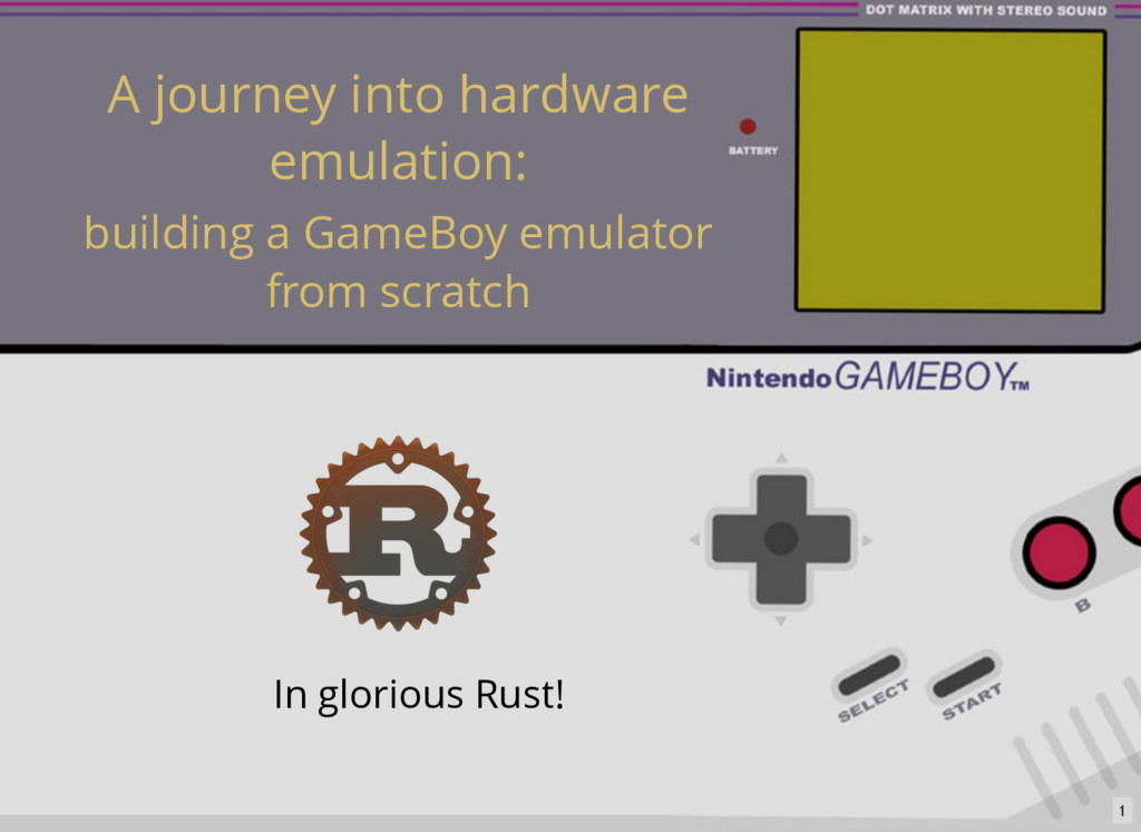 A journey into hardware emulation: building a G...