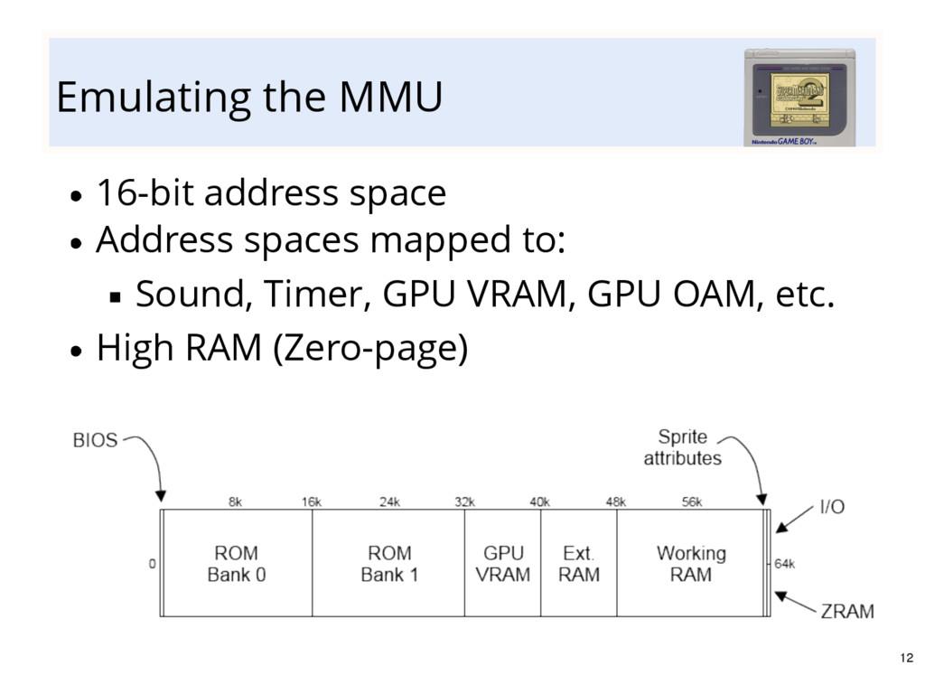 Emulating the MMU 16-bit address space Address ...