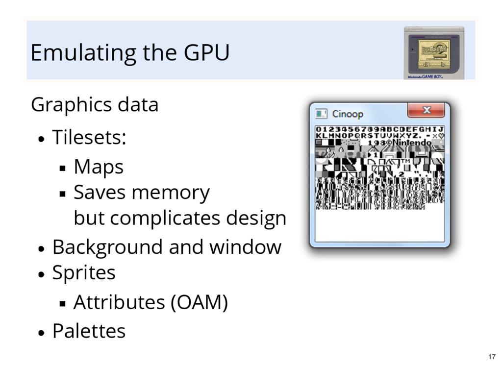 Emulating the GPU Graphics data Tilesets: Maps ...