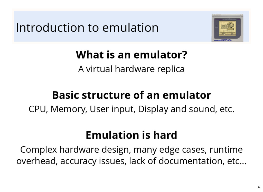 Introduction to emulation What is an emulator? ...