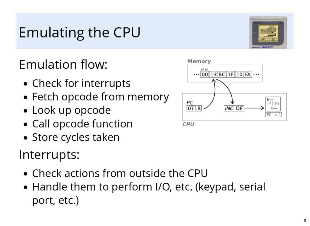 Emulating the CPU Emulation flow: Check for inte...