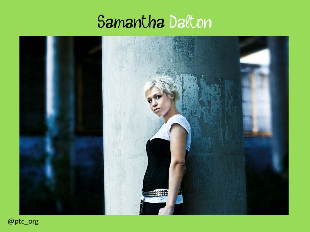 Samantha Dalton @ptc_org