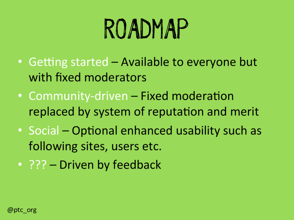 ROADMAP •  GeGng	