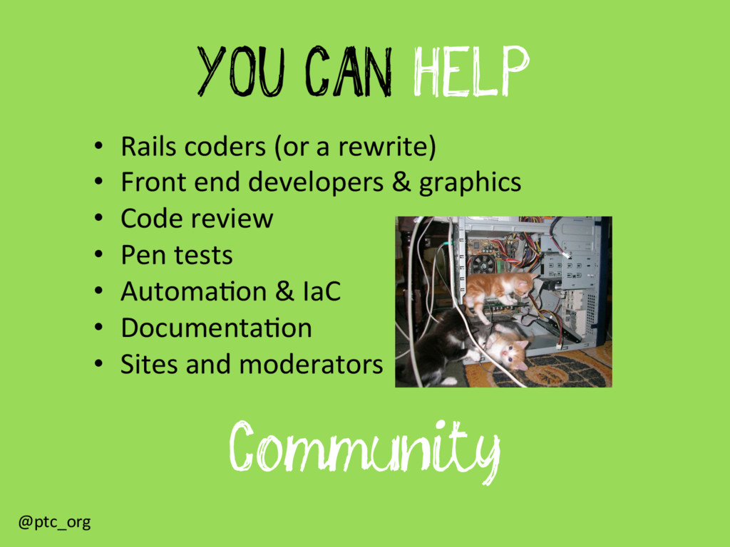 YOU CAN HELP •  Rails	