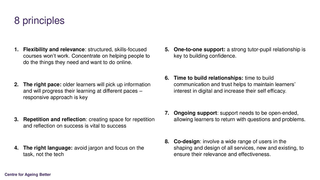 Centre for Ageing Better 8 principles 1. Flexib...