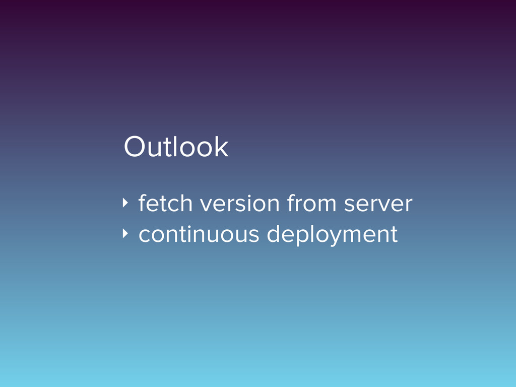 Outlook ‣ fetch version from server ‣ continuou...