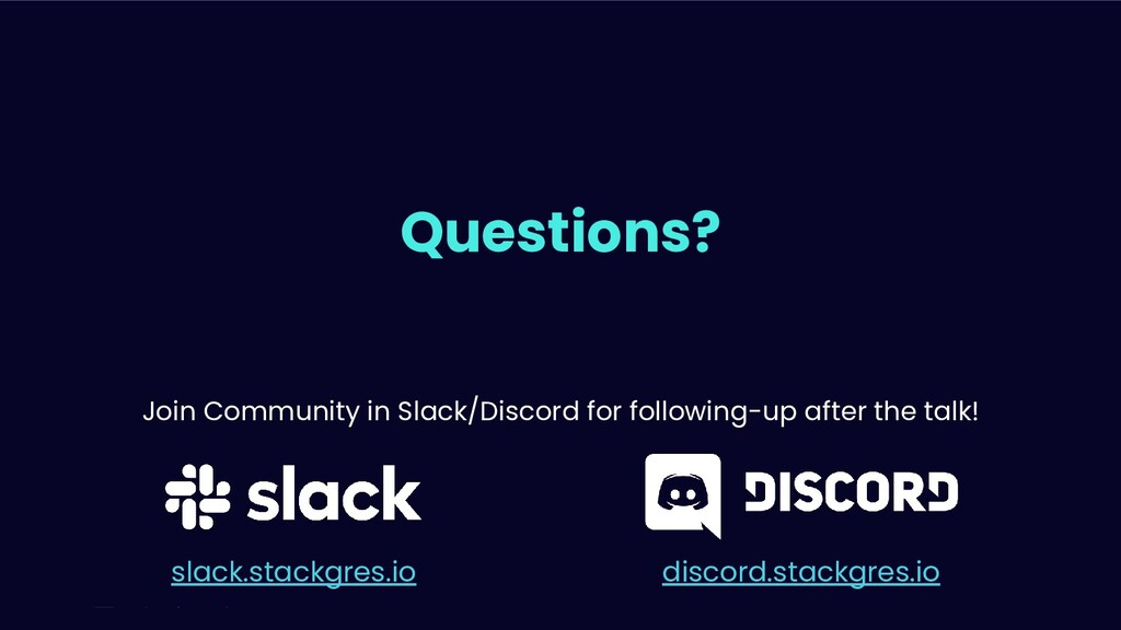 Join Community in Slack/Discord for following-u...
