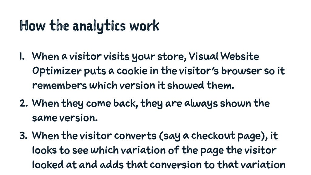 How the analytics work 1. When a visitor visits...