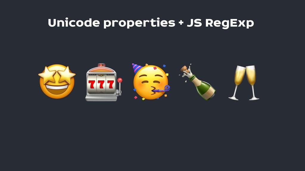 Unicode properties + JS RegExp