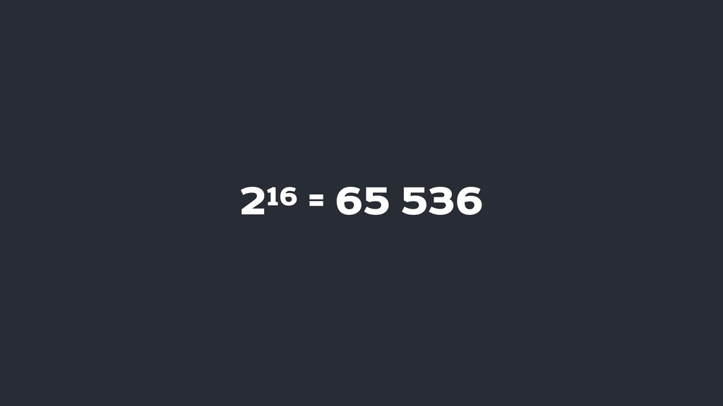 216 = 65 536