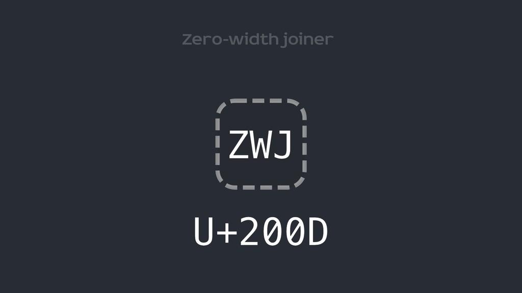 Zero-width joiner