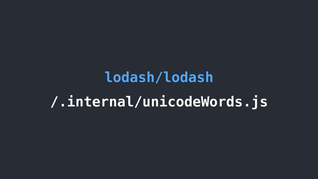 lodash/lodash /.internal/unicodeWords.js