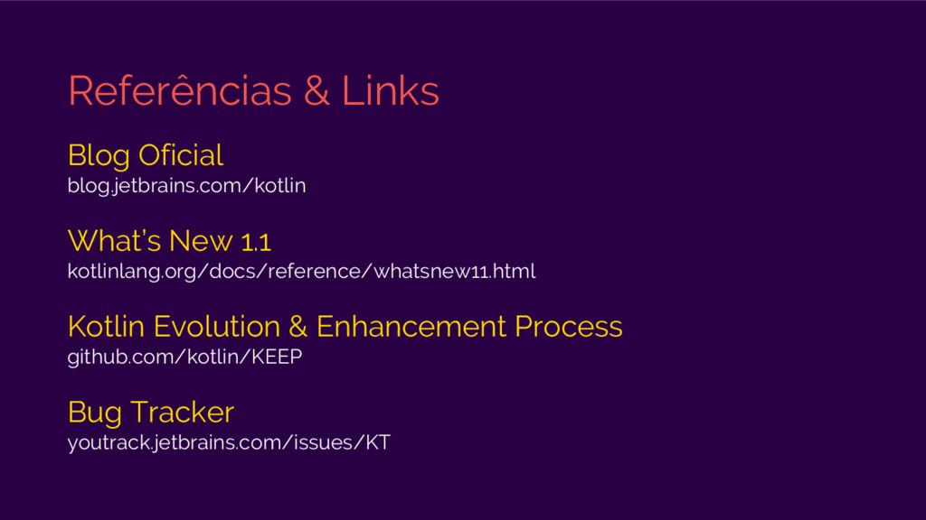 Referências & Links Blog Oficial blog.jetbrains...