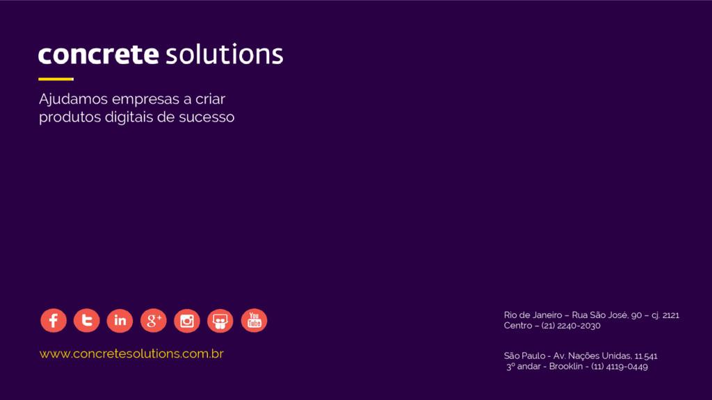www.concretesolutions.com.br Rio de Janeiro – R...