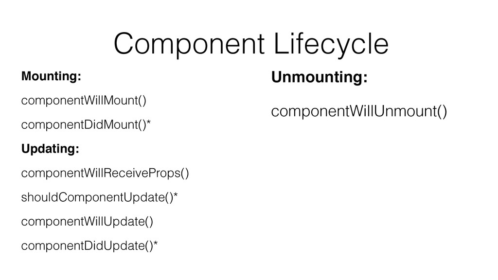 Component Lifecycle Mounting: componentWillMoun...