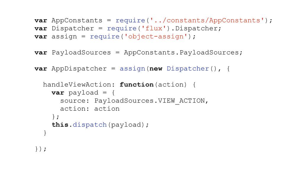 var AppConstants = require('../constants/AppCon...