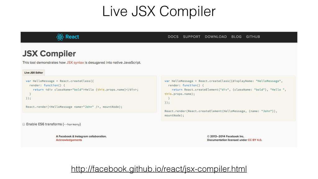 Live JSX Compiler http://facebook.github.io/rea...