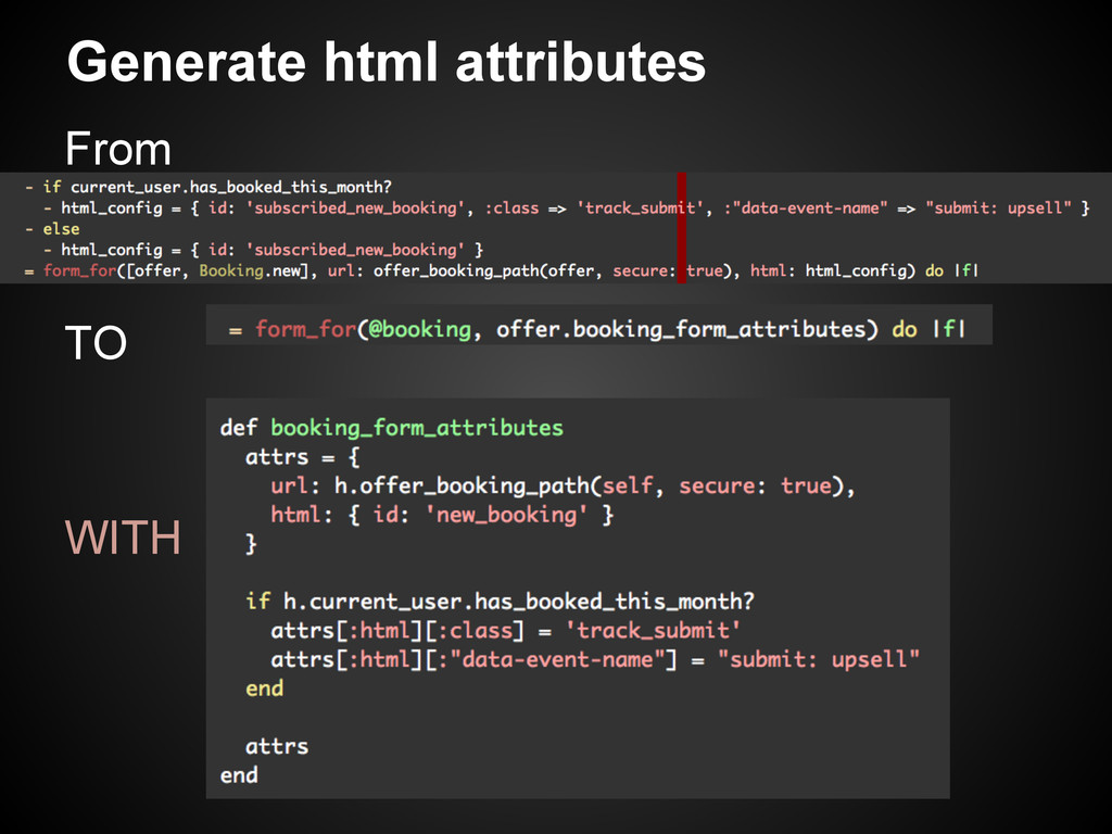 Generate html attributes From TO WITH