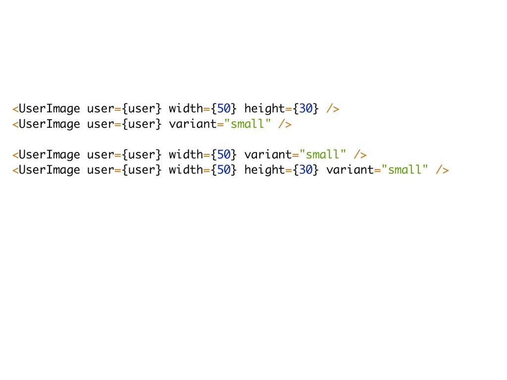 <UserImage user={user} width={50} height={30} /...