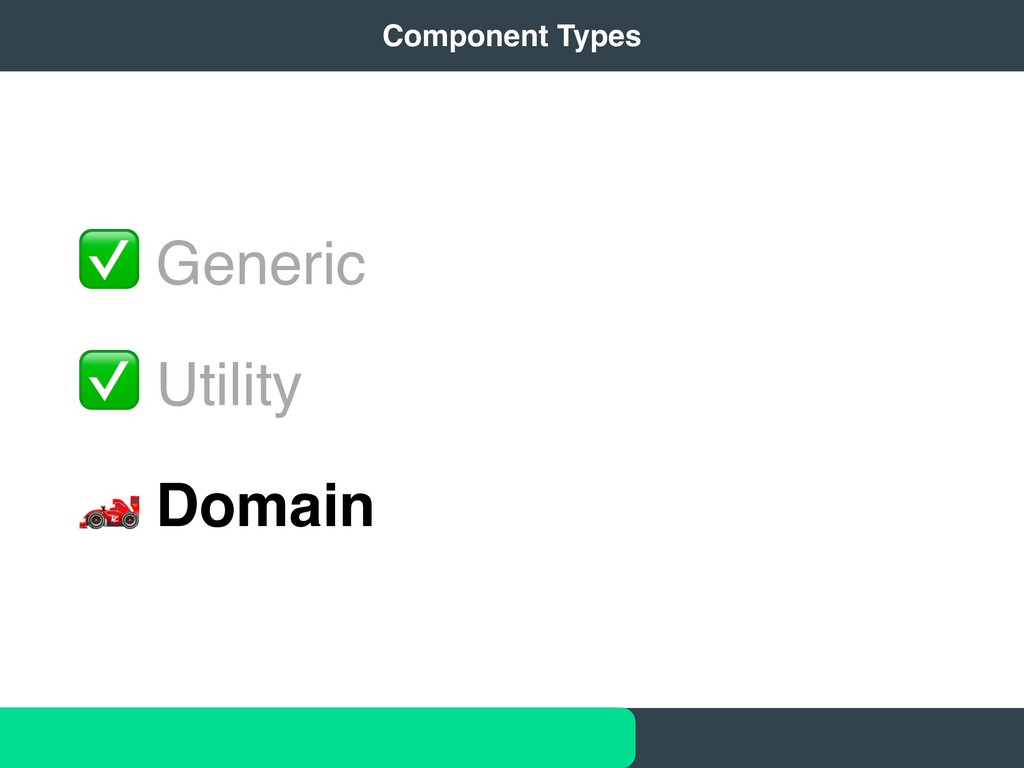 ✅ Generic ✅ Utility # Domain 