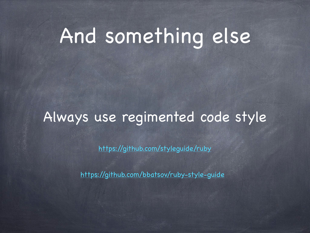 And something else Always use regimented code s...