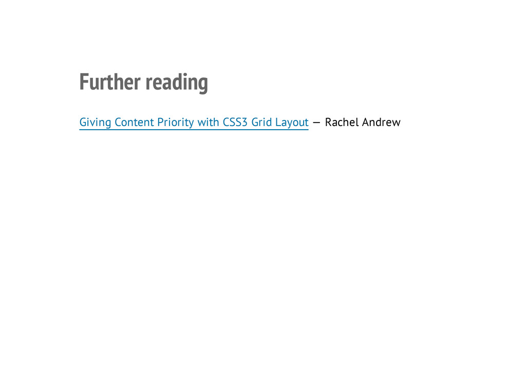 Further reading Giving Content Priority with CS...