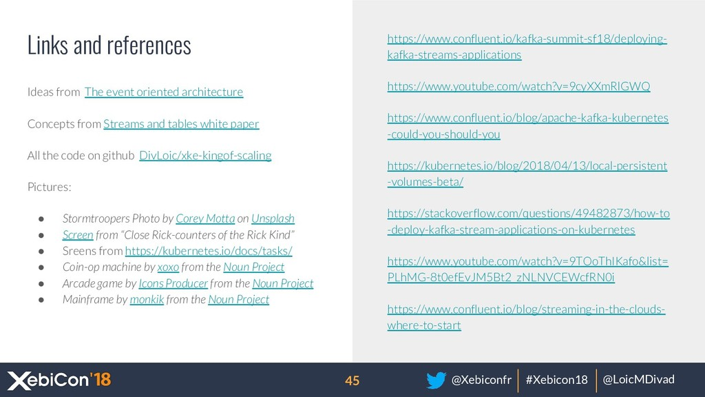 @Xebiconfr #Xebicon18 @LoicMDivad Links and ref...