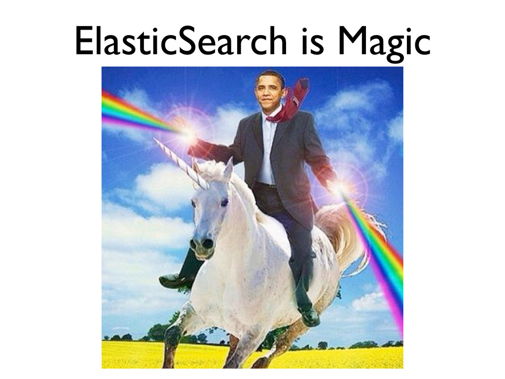 ElasticSearch is Magic