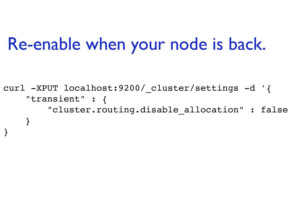 curl -XPUT localhost:9200/_cluster/settings -d ...