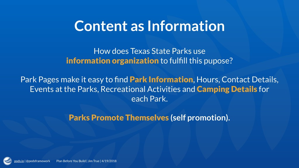 pods.io | @podsframework Content as Information...