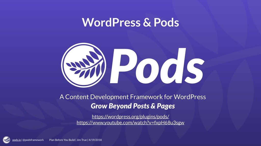 pods.io | @podsframework WordPress & Pods Plan ...