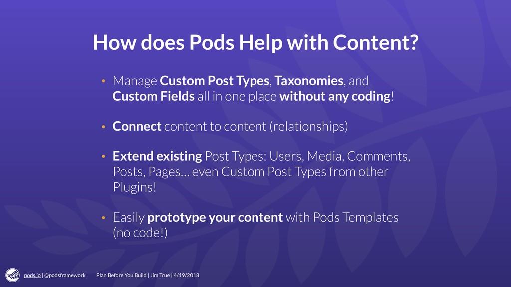 pods.io | @podsframework How does Pods Help wit...