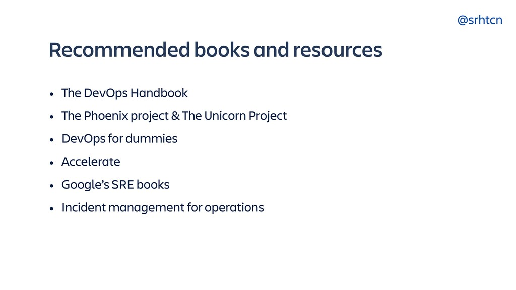 @srhtcn Recommended books and resources • The D...