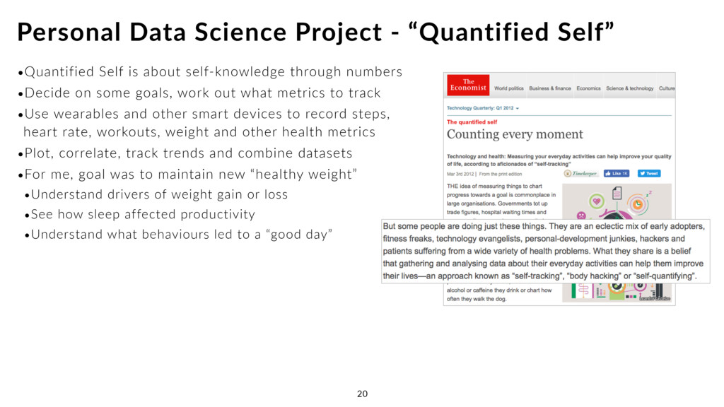 •Quantified Self is about self-knowledge throug...