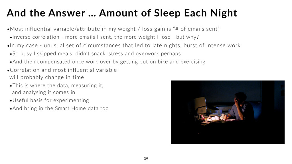 And the Answer … Amount of Sleep Each Night 39 ...