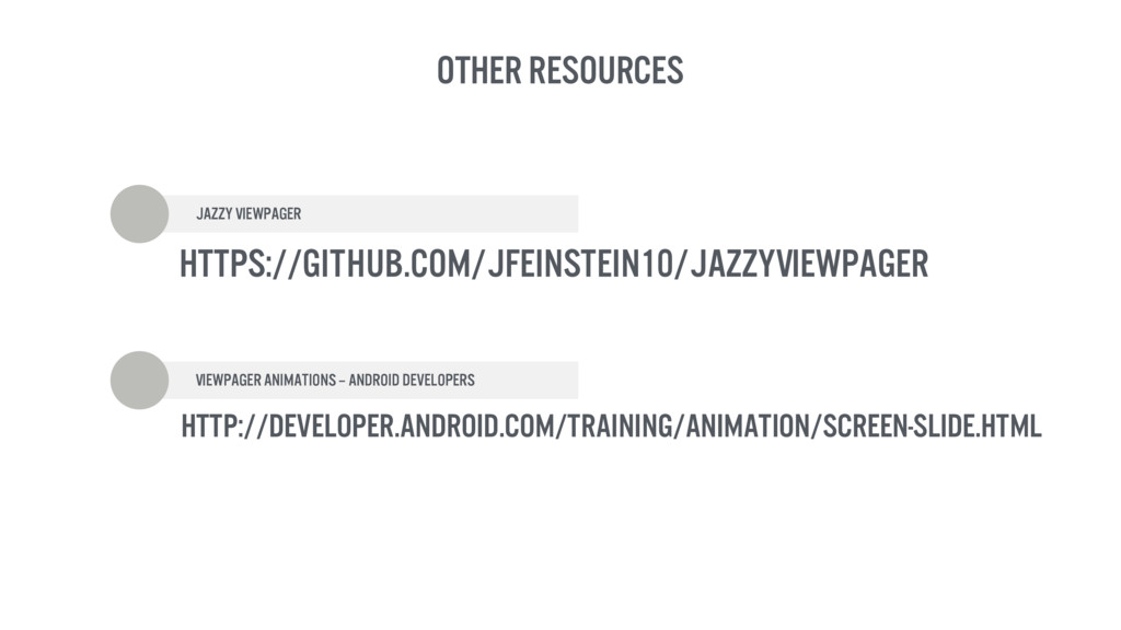 OTHER RESOURCES Jazzy Viewpager Viewpager anima...