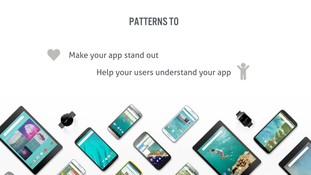 patterns to Make your app stand out Help your u...