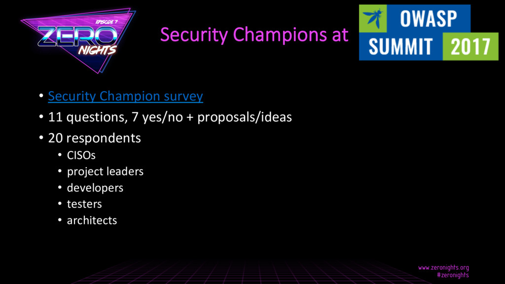 Security Champions at • Security Champion surv...