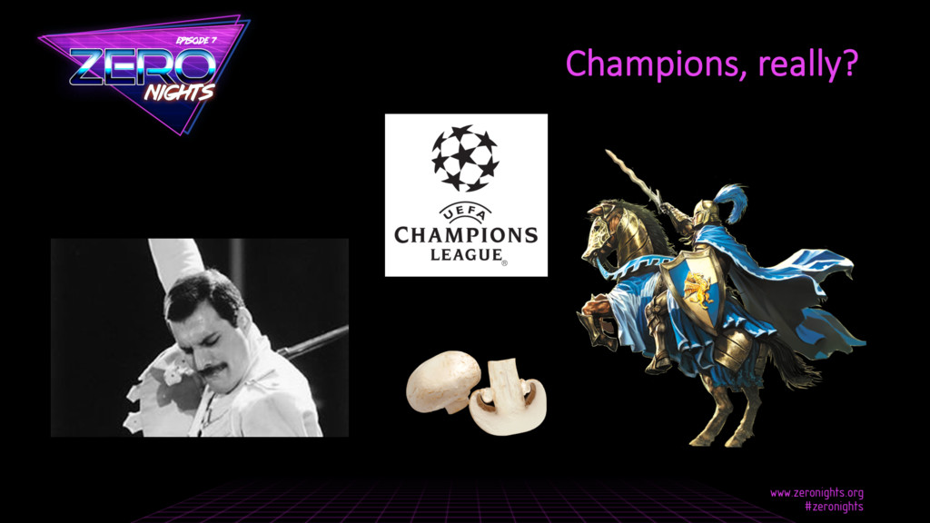 Champions, really?