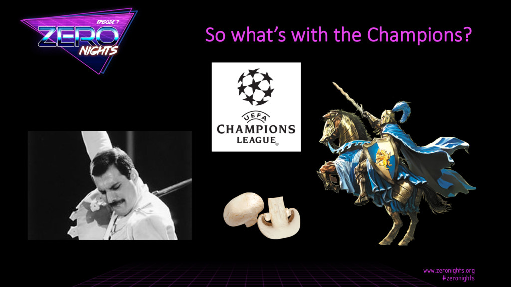 So what's with the Champions?