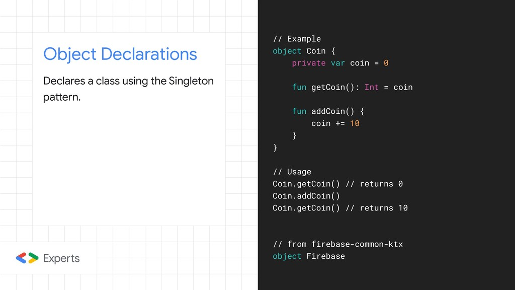 Object Declarations Declares a class using the ...