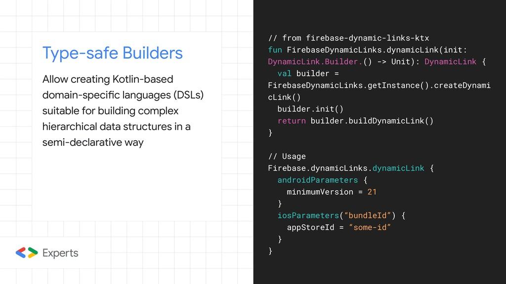 Type-safe Builders Allow creating Kotlin-based ...