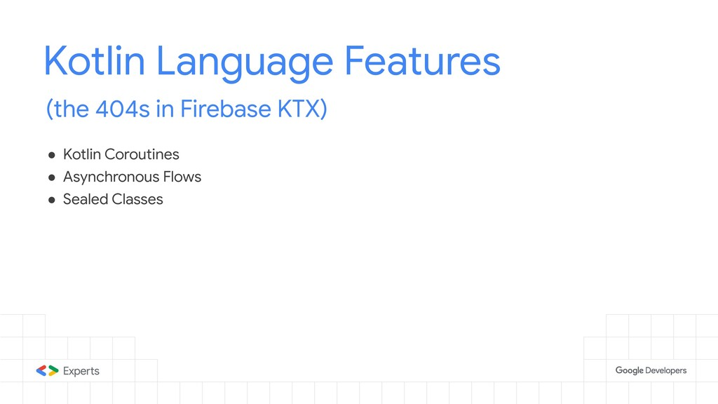 Kotlin Language Features (the 404s in Firebase ...