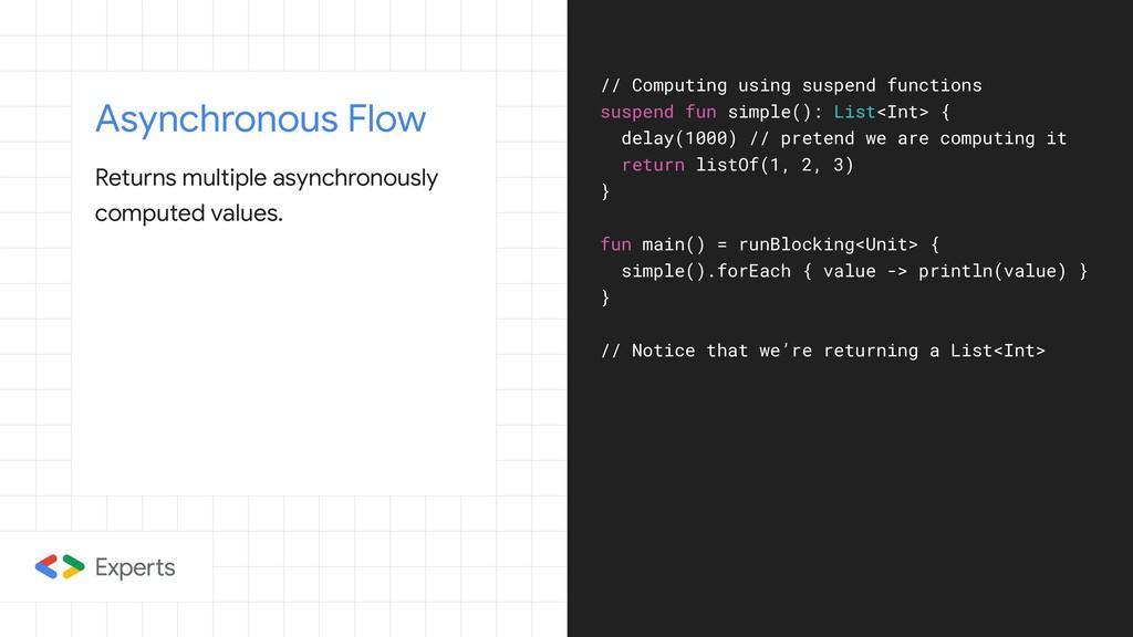 Asynchronous Flow Returns multiple asynchronous...