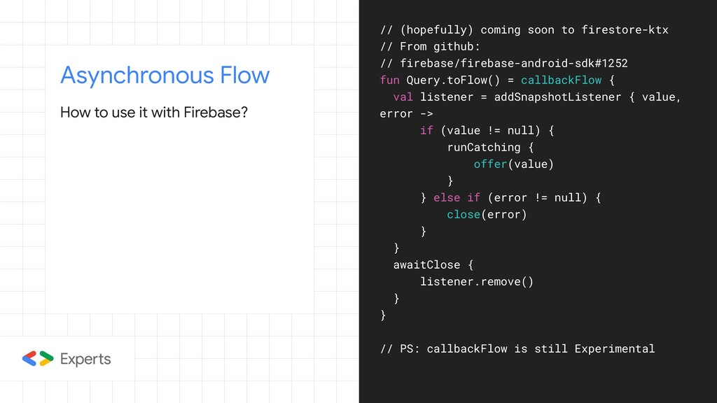 Asynchronous Flow How to use it with Firebase? ...