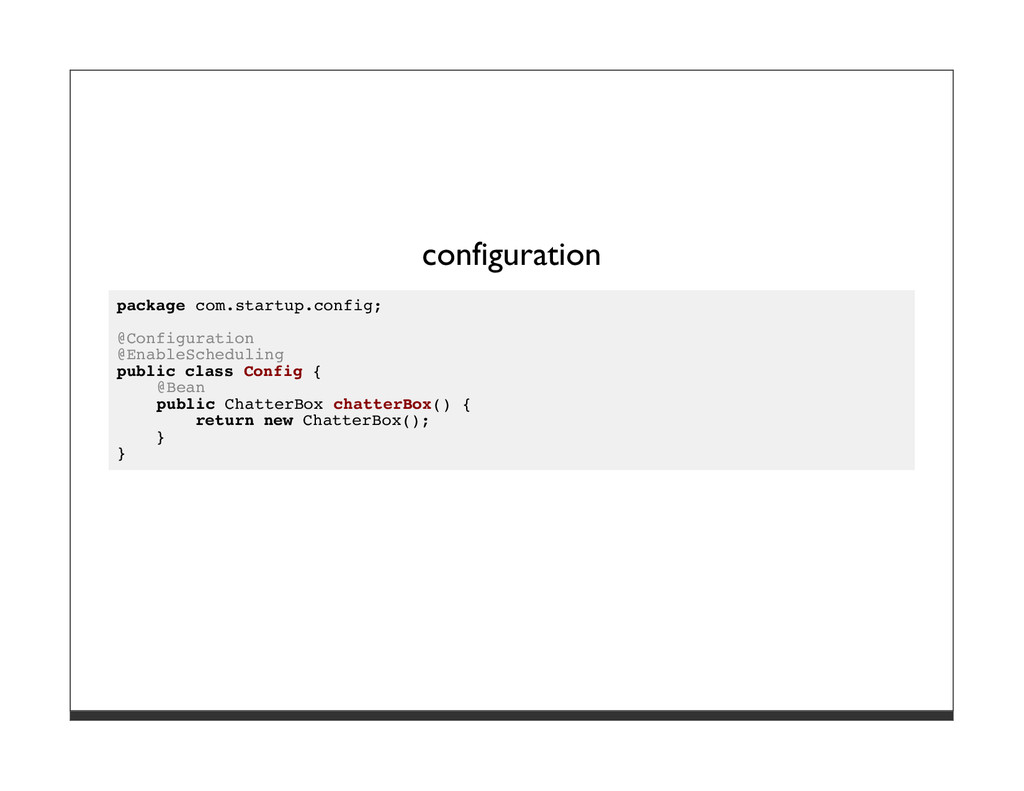configuration package com.startup.config; @Conf...