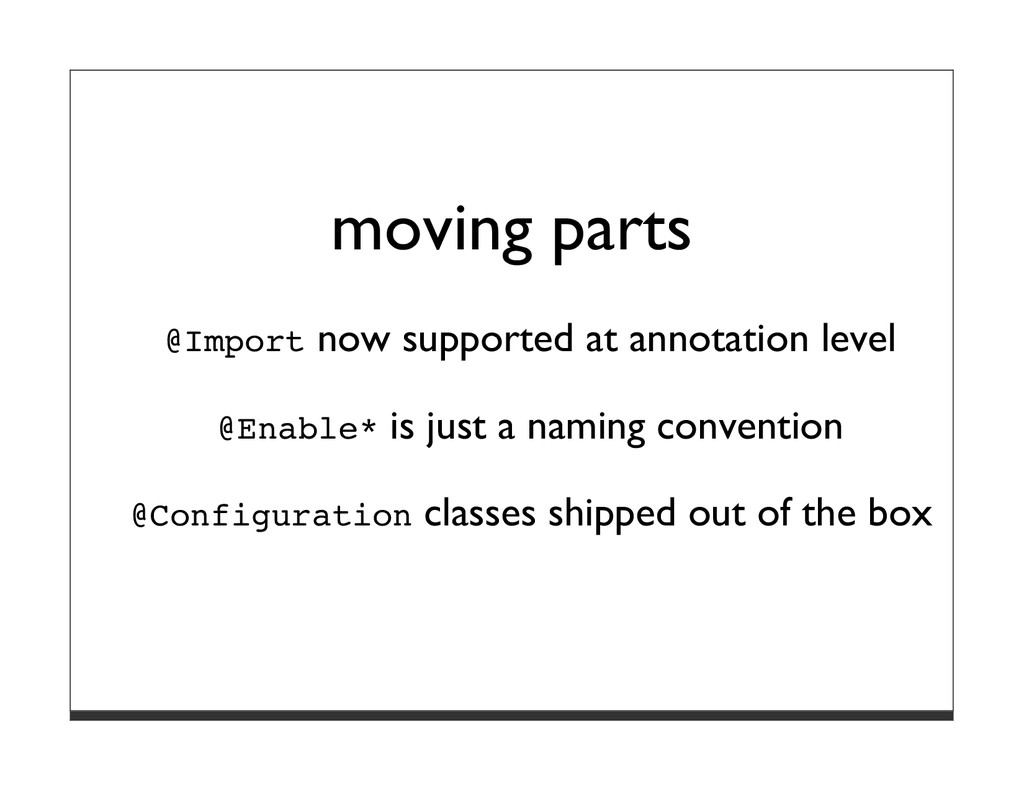 moving parts @Import now supported at annotatio...