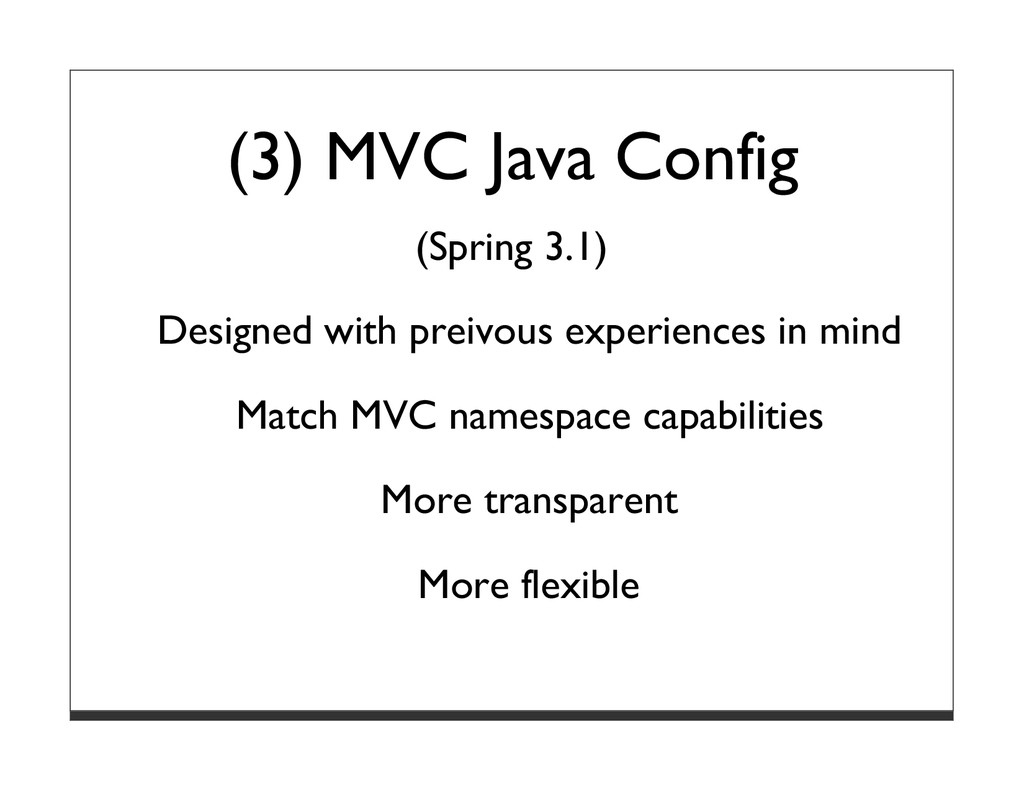 (3) MVC Java Config (Spring 3.1) Designed with ...