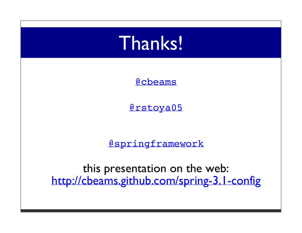 Thanks! @cbeams @rstoya05 @springframework this...