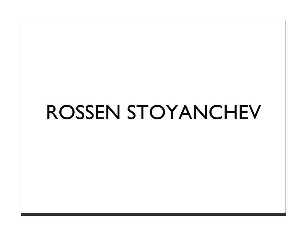 ROSSEN STOYANCHEV